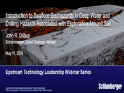 Introduction to Seafloor Geohazards in Deep Water and Drilling Hazards Associated with Exploration Around Salt