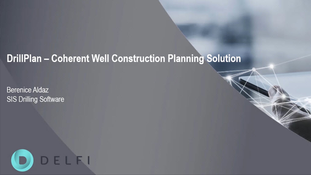 DrillPlan Integrated Well Planning - Living Digital Webinar Series